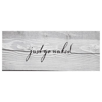 Just Go Naked Printed Canvas