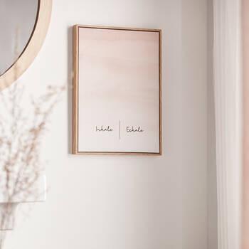 Inhale Exhale  Framed Art