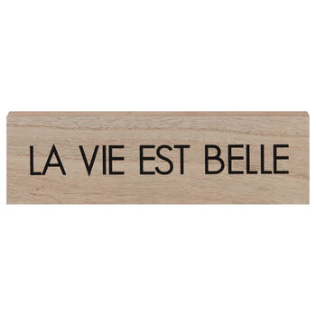 Decorative Block La vie est belle