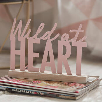 Decorative Plaque Wild at Heart