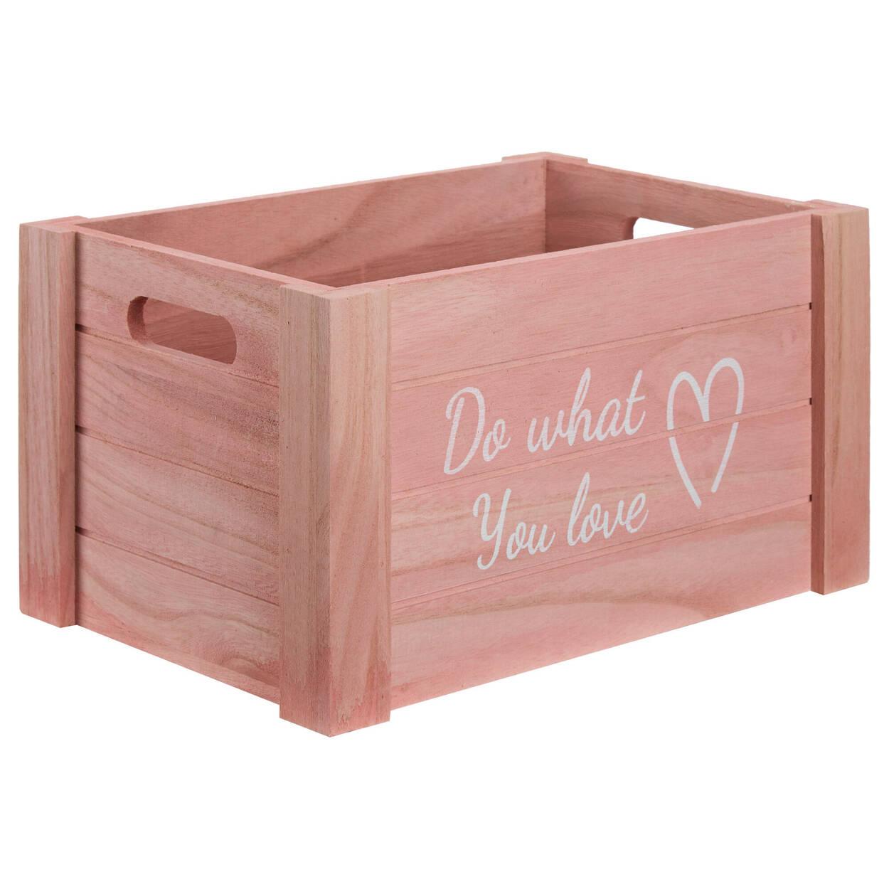 Moyenne caisse en bois Fais ce que tu aimes