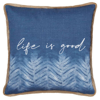 """Life is Good Water-Repellent Decorative Pillow 18"""" X 18"""""""