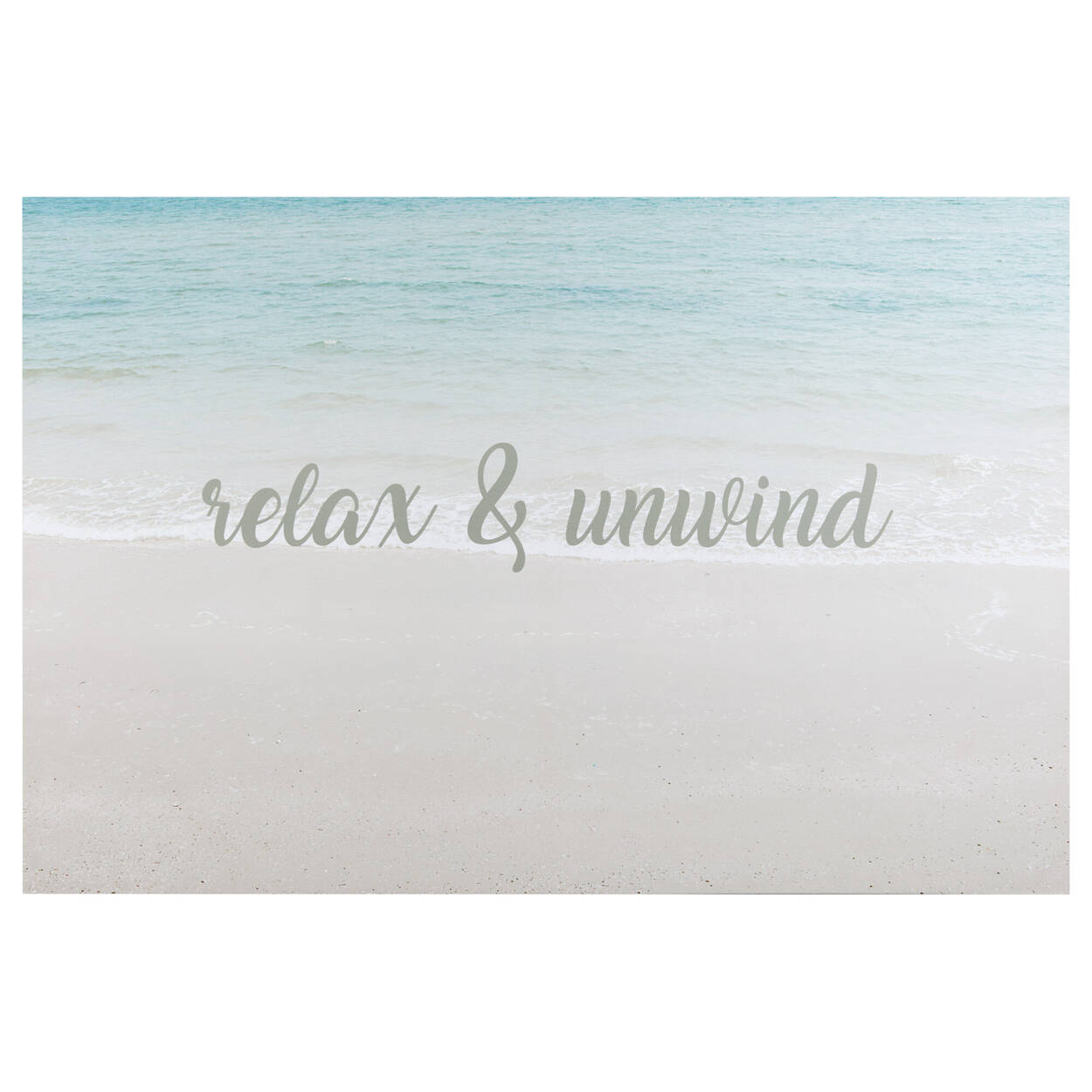 Relax and Unwind Printed Canvas