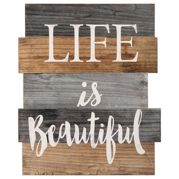 Plaque en bois Life Is Beautiful
