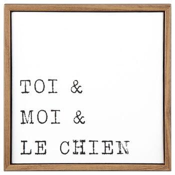 Toi & Moi & le Chien Framed Art