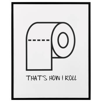 How I Roll Framed Art