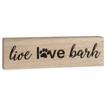 Decorative Block Live Love Bark