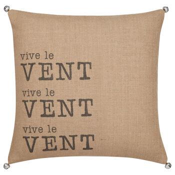 """Vive le Vent Typography Decorative Pillow 18"""" X 18"""""""