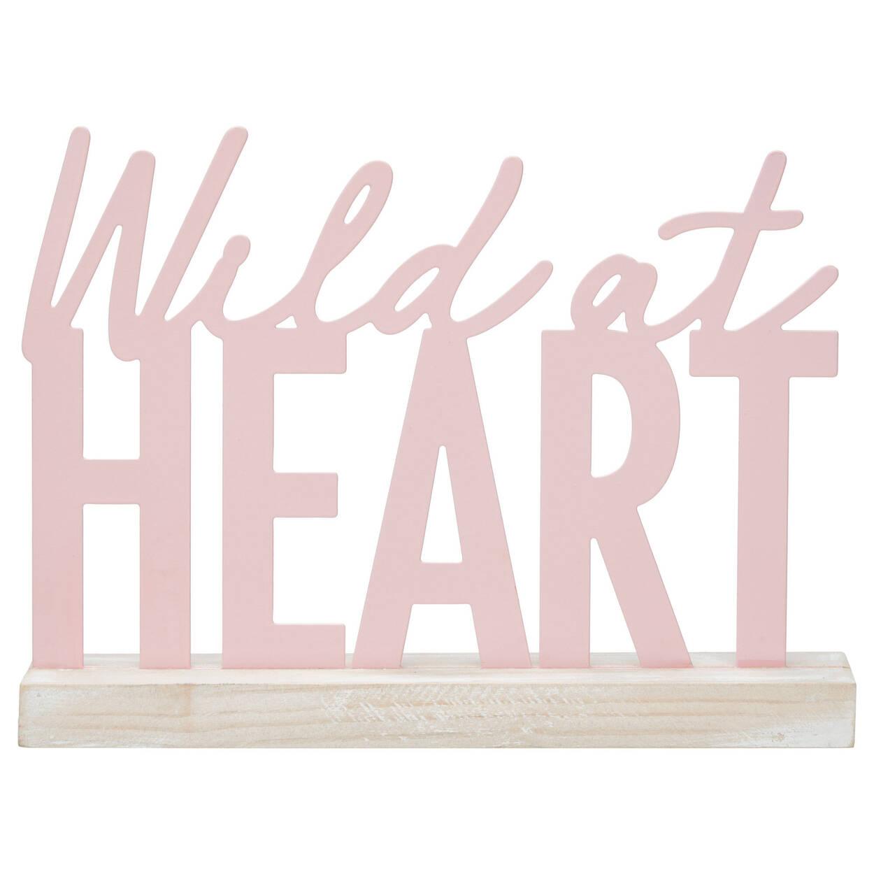Plaque décorative Wild at Heart